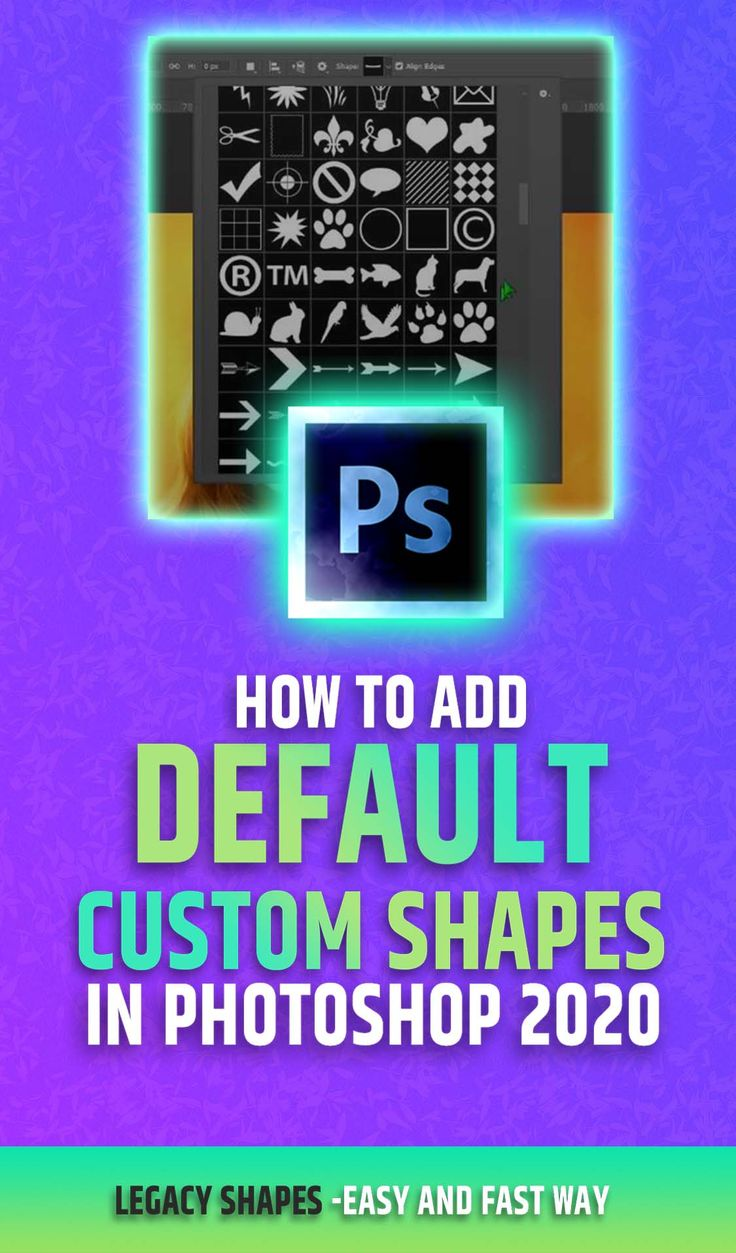 How to Add Default Custom Shapes in CC 2020