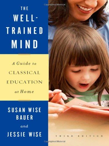 The Well-Trained Mind: A Guide to Classical Education at Home por Jessie Wise http://www.amazon.com.br/dp/0393067084/ref=cm_sw_r_pi_dp_7LMXwb089H3AC