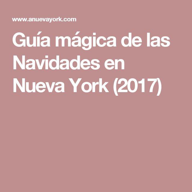 Guía mágica de las Navidades en Nueva York (2017)