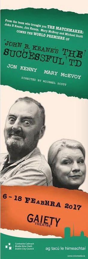 J. B. Keane 'The Successful TD' - Dublin Gaiety Theatre Banners #civicmedia2017