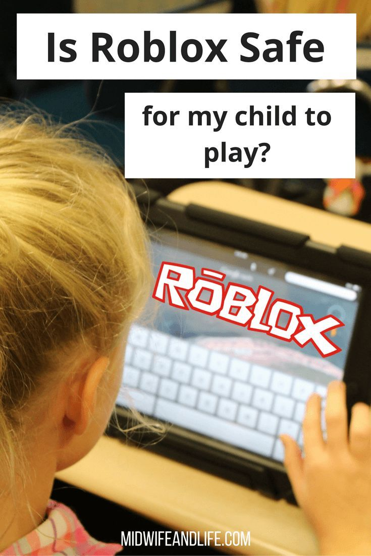 Is Roblox Ok For My Child To Play Internet Safety For Kids