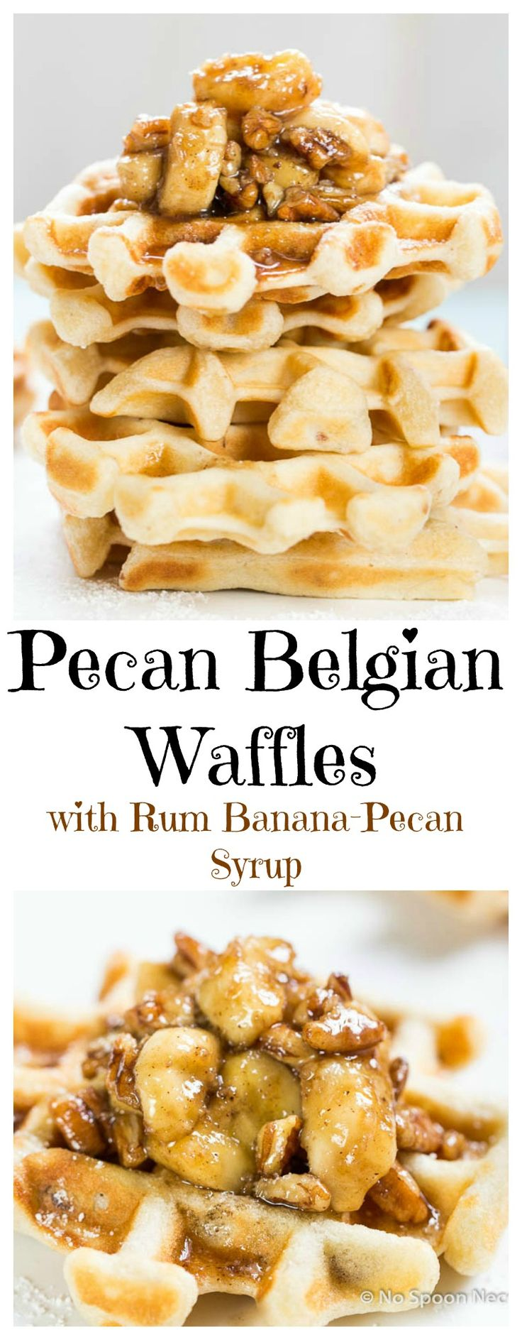 Pecan Belgian Waffles with Rum Caramelized Banana-Pecan Syrup.  Breakfast of Champions!