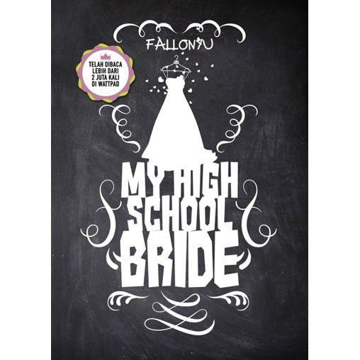 Saya menjual My High School Bride(Soft Cover) oleh Fallonyu seharga Rp77.600. Dapatkan produk ini hanya di Shopee! https://shopee.co.id/belanjabukubuku/125706367/ #ShopeeID