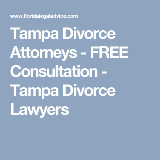 Tampa Divorce Attorneys - FREE Consultation - Tampa Divorce Lawyers