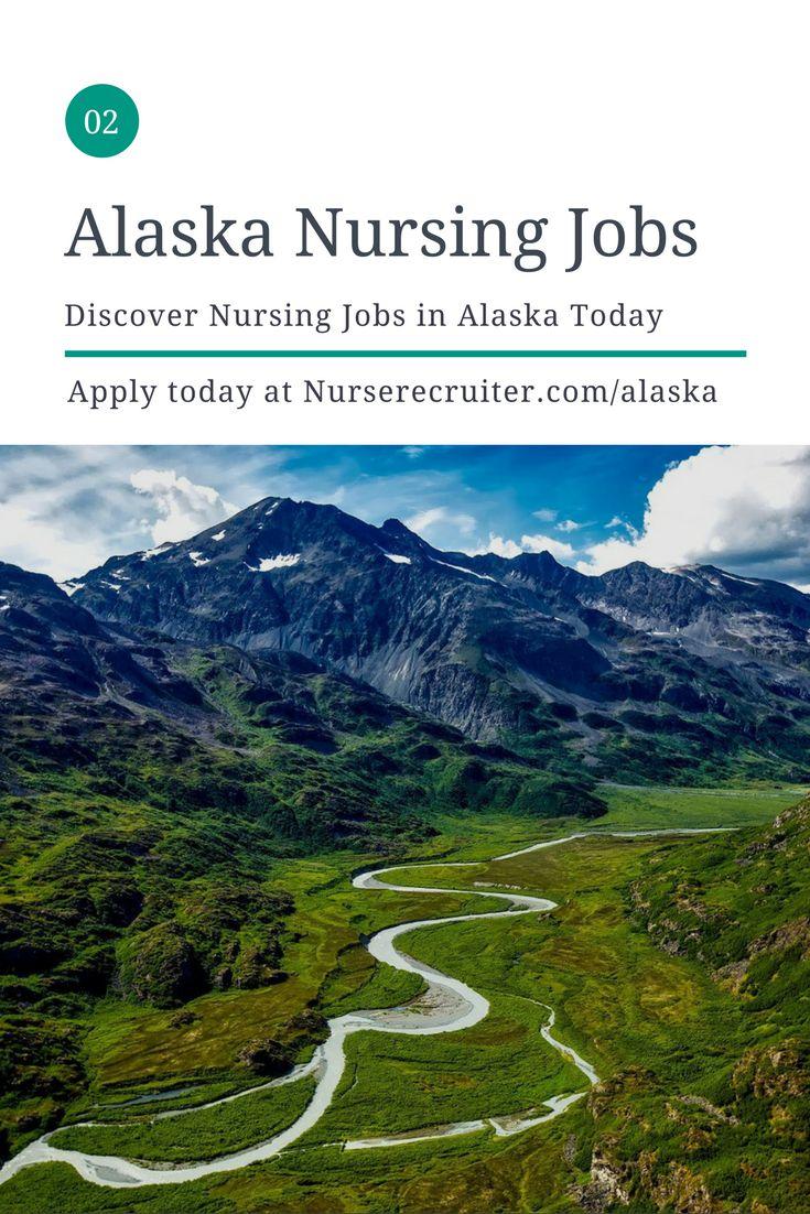 Discover nursing jobs in Alaska. Free registration at NurseRecruiter.com #iamanurse #nursingjobs