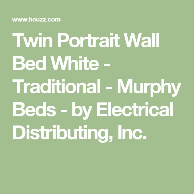 Twin Portrait Wall Bed White - Traditional - Murphy Beds - by Electrical Distributing, Inc.
