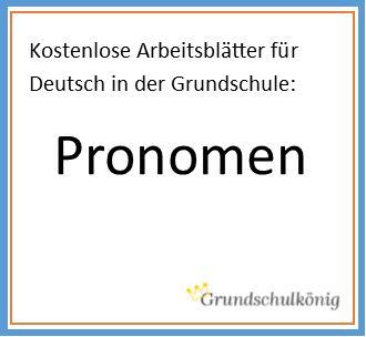 Arbeitsblätter, Übungen und Aufgaben zu den Pronomen (4. Klasse, Deutsch) - zum kostenlosen Download als PDF