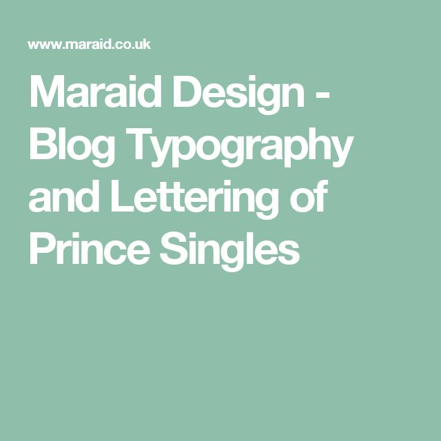Maraid Design - Blog  Typography and Lettering of Prince Singles