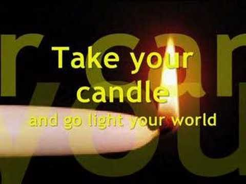 """Kathy Triccoli: """"Take Your Candle""""  You are the light of the world. A city set on a mountain cannot be hidden. Nor do they light a lamp and then put it under a bushel basket; it is set on a lampstand, where it gives light to all in the house. Just so, your light must shine before others, that they may see your good deeds and glorify your heavenly Father.   (Mt. 5: 14 - 16)"""