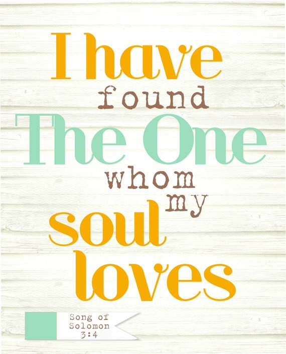 I Have Found The One Whom My Soul Loves By