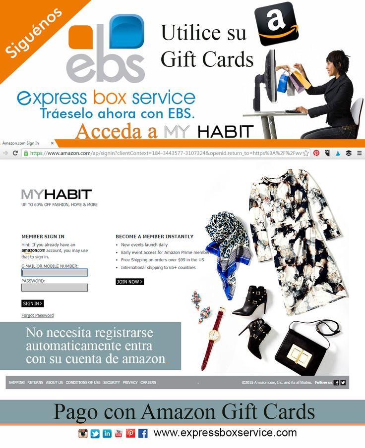 EBS Express Box Service International, CA, les sugiere Acceda a MY HABIT  No necesita registrarse, automáticamente entra con su cuenta de amazon.. http://www.myhabit.com/#page=g&ref=qd_nav_logo  Tráeselo ahora con EBS.  REALICE SUS COMPRAS excelentes descuentos.  TWITTER: @EBScargo  FACEBOOK: EBSCargo GOOGLE+:+ExpressBoxService1 PINTEREST: EBScargo LINKEDIN: ebscargo INSTAGRAM: EBS_CARGO E-mail: ebscargo@gmail.com www.expressboxservice.com