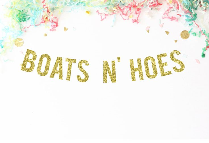 Boats N' Hoes Handmade Glitter Party Banner