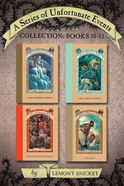 A Series of Unfortunate Events Collection: Books 10-13  by Lemony Snicket, illustrated by Brett Helquist