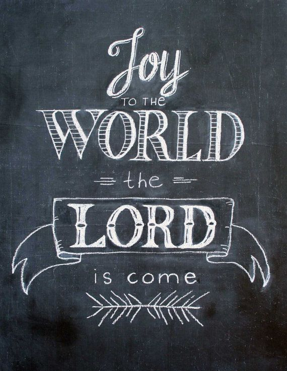Hand drawn Joy to the World--chalkboard art print--Christmas decor--11 x 14--unframed