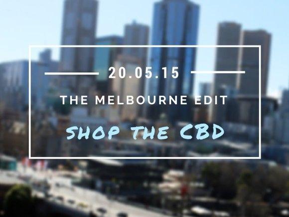 The Melbourne Edit