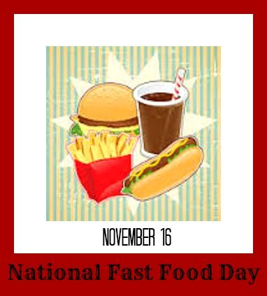 National Fast Food Day – November 16 | National Day Calendar