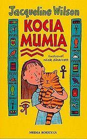 Kocia mumia, Jacqueline Wilson (Filia 5, Filia 9, Oddział dla Dzieci)