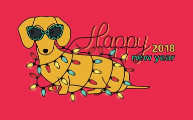Happy New Year 2018, horizontal greeting card. Chinese year of yellow Dog. Congratulation with funny dachshund in glasses and christmas lights. Colorful vector illustration in cartoon style.