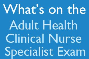 What's on the Adult Health Clinical Nurse Specialist Exam? Once you complete eligibility requirements to take the certification exam and successfully pass the exam, you are awarded the credential: Adult Health Clinical Nurse Specialist-Board Certified (ACNS-BC). http://www.mometrix.com/blog/whats-on-the-adult-health-clinical-nurse-specialist-exam/