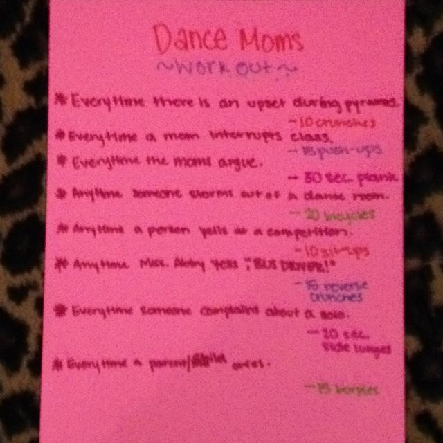 Dance moms workout...this is the best idea ever.