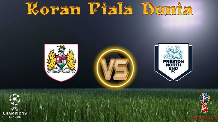 Prediksi Skor Bristol City vs Preston North End 22 November 2017