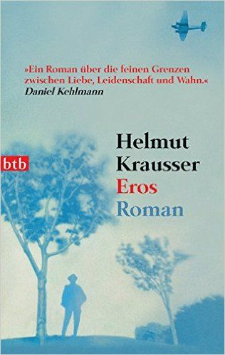 https://www.amazon.de/Eros-Helmut-Krausser/dp/3442736757/ref=sr_1_1?s=books
