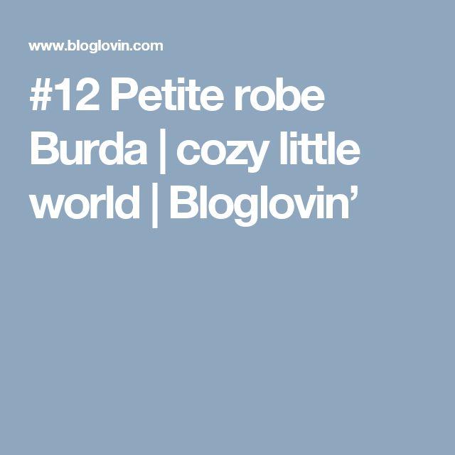 #12 Petite robe Burda   cozy little world   Bloglovin'