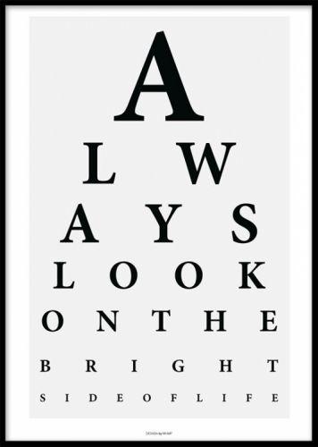 """Bright side, poster. Plakat med tekst. Poster som får betrakteren til å stoppe opp og ta en ekstra titt med teksten """"Always look on the bright side of life."""" Et fint motto som skaper glede og forgyller hverdagen."""