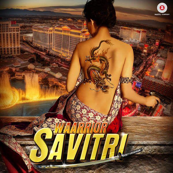 Waarrior Savitri (2016) Mp3 Songs