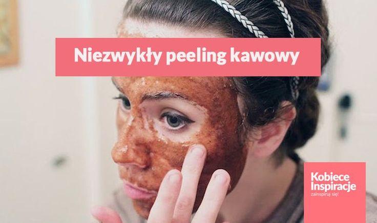 Niezwykły peeling kawowy – odżywiona skóra pełna blasku