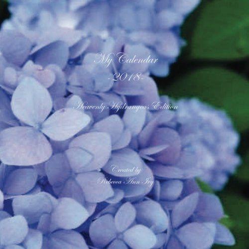My Calendar - 2018 - Heavenly Hydrangeas Edition: The House of Ivy