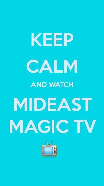 Keep calm and watch MidEast Magic Tv - MidEast Magic Tv Box with On Demand www.ArabicSat.net #Mideastsatellites #Mideastmagicbox #bestarabictv