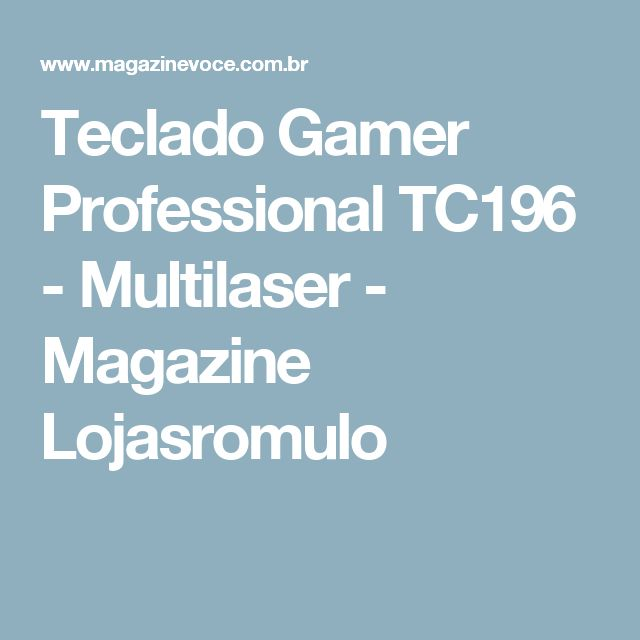 Teclado Gamer Professional TC196 - Multilaser - Magazine Lojasromulo
