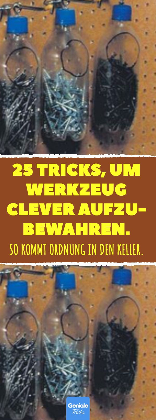 25 Tricks, um Werkzeug clever aufzubewahren. #werk…