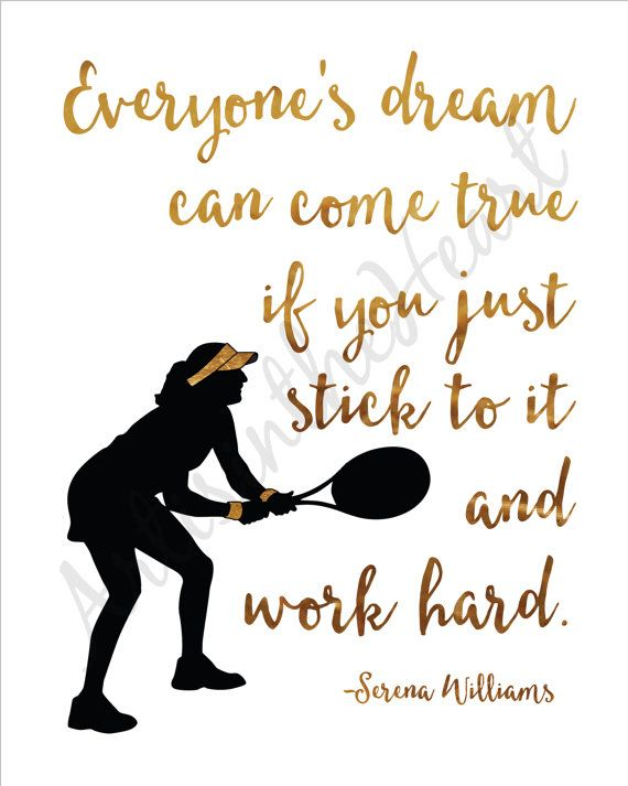 Everyones Dream can come true, Serena Williams quote, Tennis decor, Sports bedroom, Girls room, Playroom art, Printable Quote, Tennis quote    This is an instant download file.  Save it. Print it. And place in your favorite frame.  Display in your own home or makes a unique gift!   You will receive 2 files by email for an 8 x 10 print - 1 PDF and 1 JPEG.   This listing DOES NOT include printed products, ONLY DIGITAL FILES which you will download and yours to print at home or at any print…