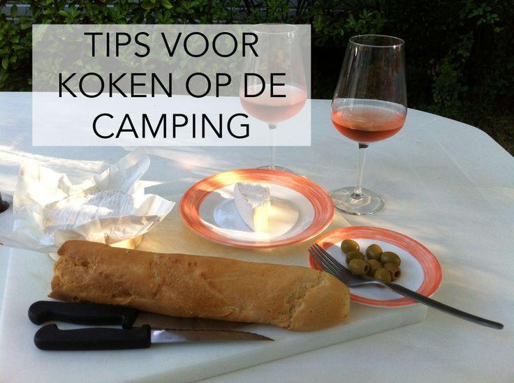 KOKEN OP DE CAMPING: MIJN TIPS!