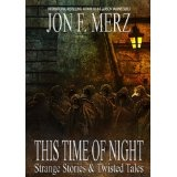 THIS TIME OF NIGHT (1) (Kindle Edition)By Jon F. Merz