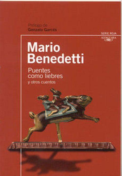 """""""Una exquisita selección de cuentos del memorable Mario Benedetti, ideal para el lector joven. La presente edición lleva un estudio de la obra, del autor y su época, para profundizar en la lectura de los textos.""""    'Iremos, yo, tus ojos y yo, mientras descansas,  bajo los tersos párpados vacíos,  a cazar puentes, puentes como liebres,  por los campos del tiempo que vivimos.  No puede haber un puente  tan breve como éste,  que es el primero que encontramos: tú.'"""