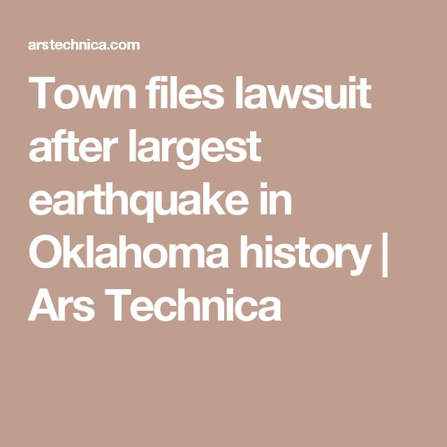 Town files lawsuit after largest earthquake in Oklahoma history | Ars Technica