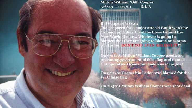 Bill Cooper Was Killed Shortly After Predicting 9/11 and Naming Osama bin Laden as Scapegoat | Humans Are Free