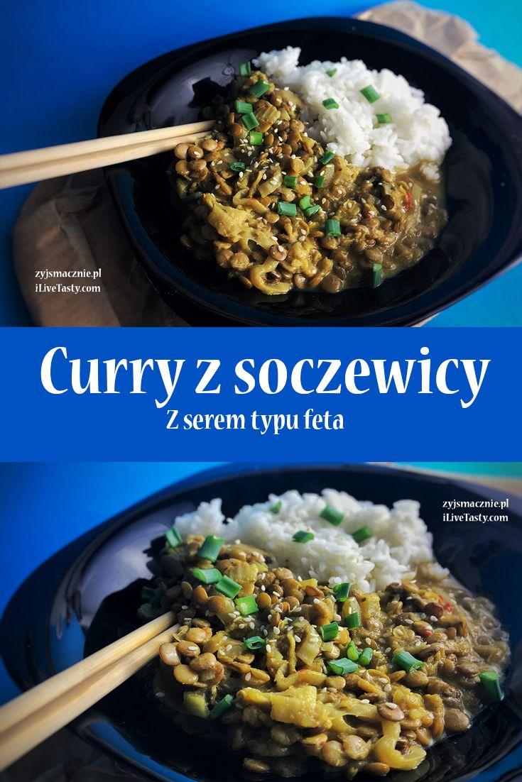 Curry z soczewicy z serem typu feta!