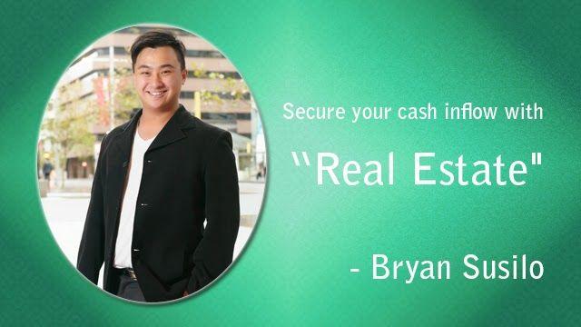 Bryan Susilo: Bryan Susilo - Secure Your Cash with Real Estate