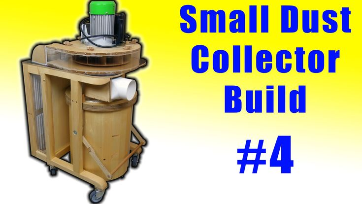 It's Finished!!! (Small Dust Collector #4)