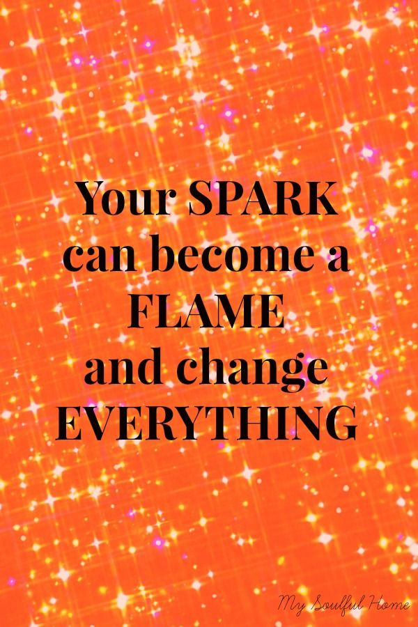 inspirational thoughts  http://www.positivewordsthatstartwith.com/   Your spark can become a flame that changes everything…go a head light up 2015! #positivity #quotes #inspirational