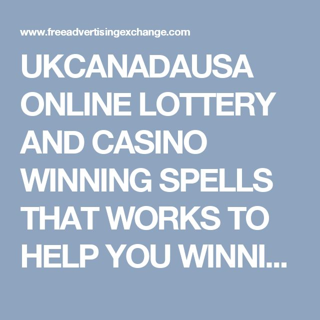 UKCANADAUSA ONLINE LOTTERY AND CASINO WINNING SPELLS THAT WORKS TO HELP YOU WINNING ALL  - Business Opportunities  : Home Based Businesses