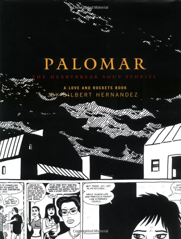 Palomar: The Heartbreak Soup Stories (Love and Rockets) http://www.amazon.com/gp/product/1560975393/ref=as_li_ss_tl?ie=UTF8=mused-20=as2=1789=390957=1560975393Comics Art, Worth Reading, Graphics Novels, Comics Book, Book Worth, Gilbert Hernandez, Heartbreak Soup, Comics Worth, Soup Stories