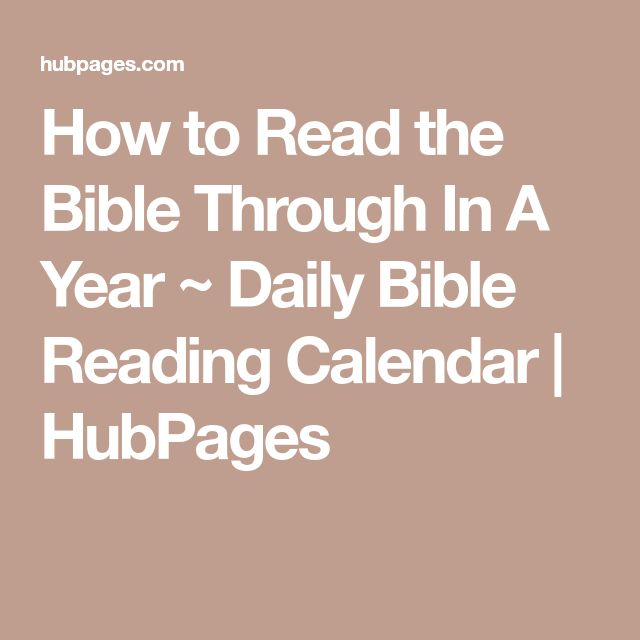 How to Read the Bible Through In A Year ~ Daily Bible Reading Calendar | HubPages