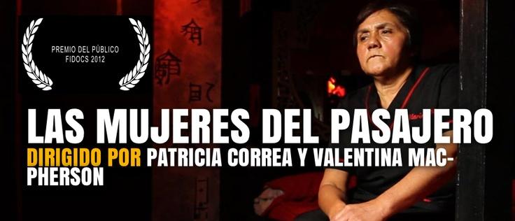 Las mujeres del Pasajero (Patricia Correa y Valentina Mac-Phe, 2012) Premio del Público FIDOCS2012 #Film #Cine #Chile #Festivalcineb