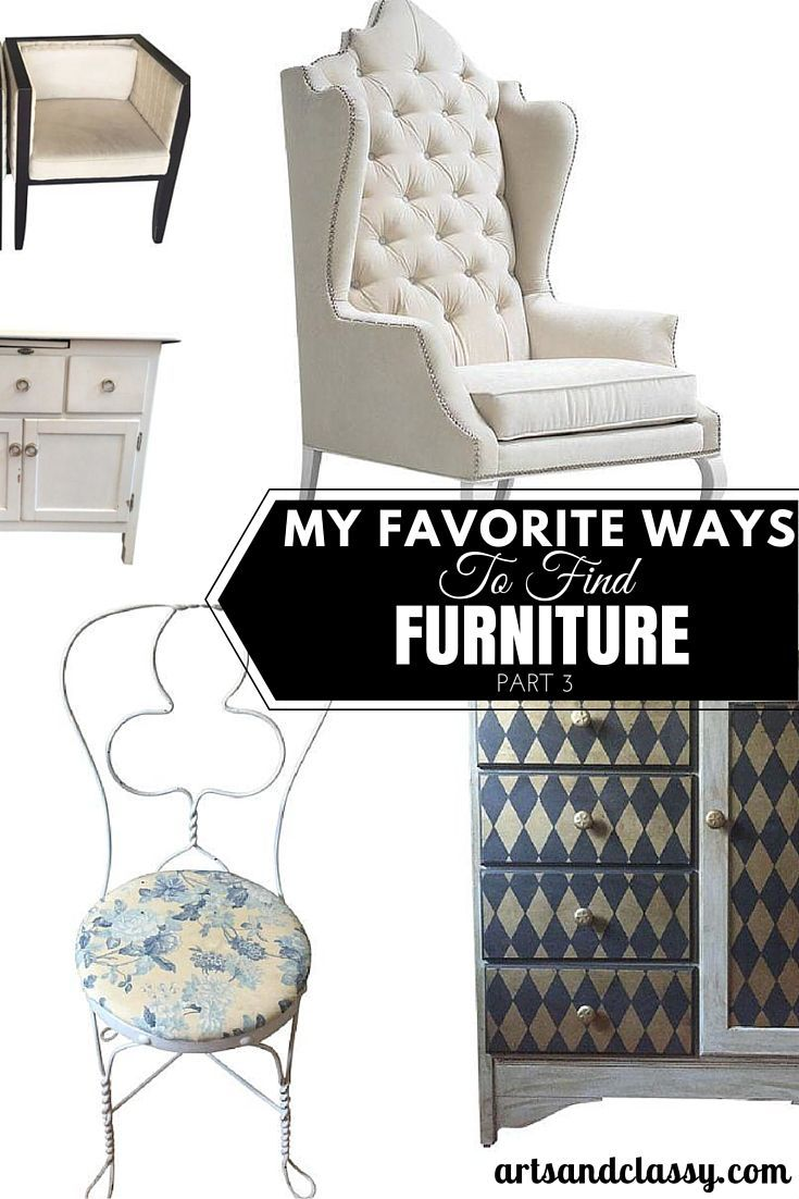 My Favorite Ways To Find Furniture Part 3 - with an awesome website for shopping for vintage and used furniture online at decent prices via www.artsandclassy.com