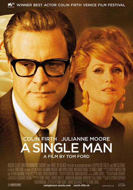 A Single Man, one of my favorite movies. So beautiful to watch.